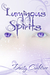 Luminous Spirits (Shadow Eyes, #2)