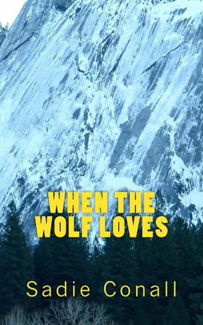 When the Wolf Loves (Madeleiné Series Book 1)