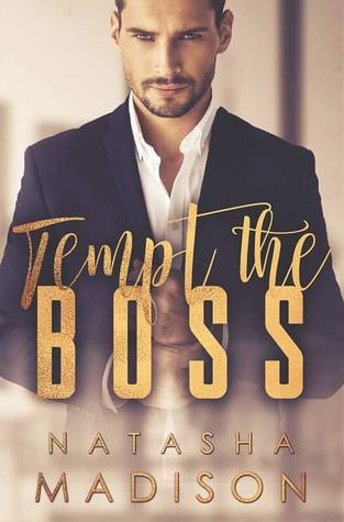 Tempt the Boss (Tempt, #1)