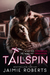 TAILSPIN by Jaimie Roberts