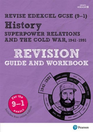 REVISE Edexcel GCSE (9-1) History Superpower Relations and the Cold War Revision Guide and Workbook (Revise Edexcel GCSE History 16)