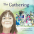 The Gathering by Theresa Meuse