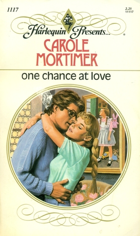 One Chance at Love by Carole Mortimer