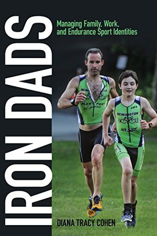 Iron Dads: Managing Family, Work, and Endurance Sport Identities