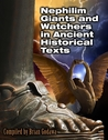 Nephilim Giants and Watchers in Ancient Historical Texts