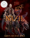 The Rise of Nazil: Secret of the Seven (The Rise of Nazil #1)