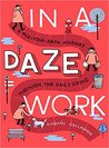 In a Daze Work: A Pick-Your-Path Journey Through the Daily Grind