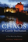 Chaos at Castle Buchanan