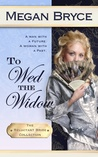 To Wed the Widow - Large Print by Megan Bryce