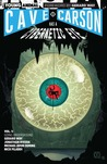 Cave Carson Has a Cybernetic Eye, Vol. 1 by Gerard Way