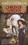 Child of Saturn (The Green Lion Trilogy, Book 1)