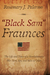 'Black Sam' Fraunces: The Life and Times of a Revolutionary War Hero, Spy and Man of Color