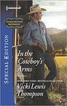 In the Cowboy's Arms (Thunder Mountain Brotherhood, #9)