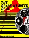 The Black-Hearted Beat: Book 1