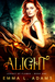 Alight (Legacy of Flames, #1)