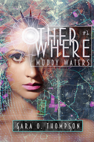 Muddy Waters (Otherwhere, #1)