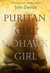 Puritan Girl, Mohawk Girl: A Novel