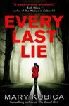 Every Last Lie by Mary Kubica
