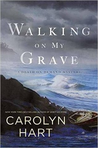 Walking on My Grave (A Death on Demand Mysteries)