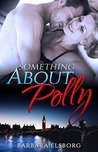 Something About Polly