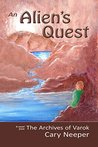 An Alien's Quest (The Archives of Varok Book 4)