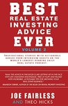 Best Ever Estate Investing Advice Ever: Volume 2