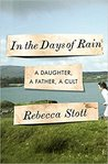 In the Days of Rain: A Daughter, a Father, a Cult