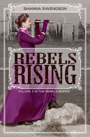 Read online download rebels rising rebel mechanics 3 by read online download rebels rising rebel mechanics 3 by shanna swendson fandeluxe Choice Image