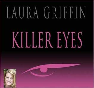 Killer Eyes by Laura Griffin