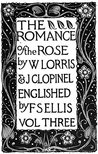 Romance of the Rose (The Temple Classics)