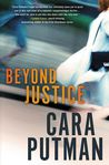Beyond Justice by Cara Putman