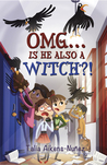 OMG... Is He Also a Witch?! (OMG... #3)