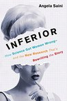 Inferior: How Sci...