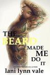 The Beard Made Me Do It (The Dixie Warden Rejects MC #5)