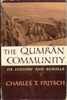 The Qumran Community: It's History and Scrolls
