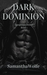 Dark Dominion: Dangerous Desire Book 1
