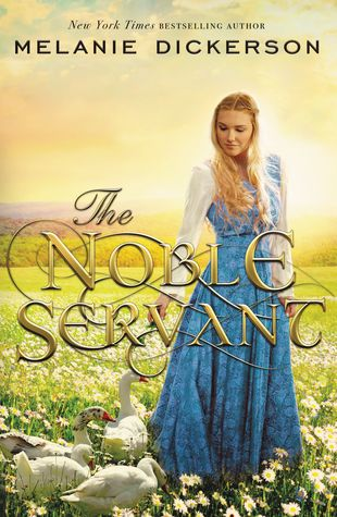 Book review of The Noble Servant by Melanie Dickerson (Thomas Nelson) by papertapepins