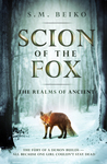 Scion of the Fox (The Realms of Ancient, #1)