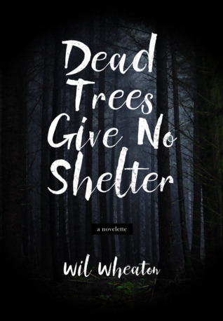 Dead Trees Give No Shelter