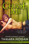 Chase Me (Underbelly Chronicles Book Two)
