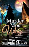 Murder Most Witchy (Wicked Witches of the Midwest #10)