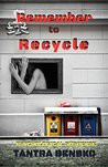 Remember to Recycle: Psychological Suspense
