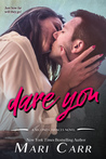 Dare You (Second Chances, #2)