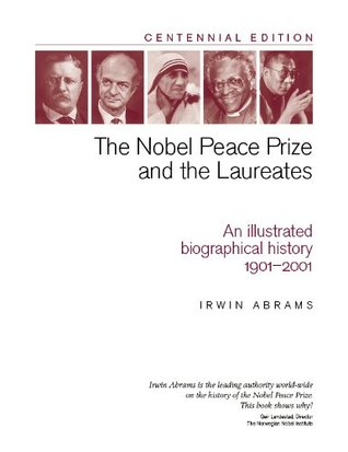 The Nobel Peace Prize and the Laureates/2nd Printing