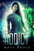 Addict (The Cassie Tam Files, #1)
