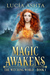 Magic Awakens (The Witching World #1)