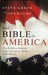 The Bible in America by Steve Green