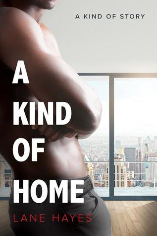 Release Day Duo Review: A Kind of Home by Lane Hayes