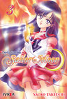 Sailor Moon, tomo 3 (Sailor Moon Renewal, #3)