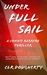Under Full Sail - A Connie Barrera Thriller by C.L.R. Dougherty